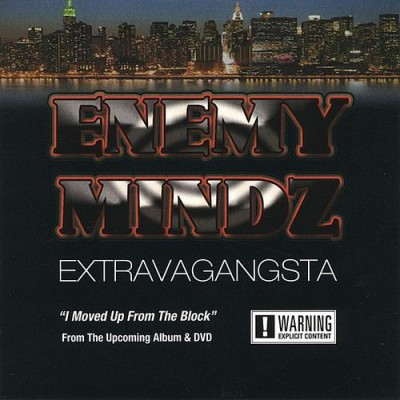 Enemy Mindz - ExtravaGangsta