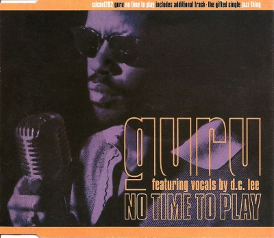 Guru – No Time To Play (CDS) (1993) (FLAC + 320 kbps)