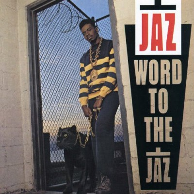 The Jaz – Word To The Jaz (CD) (1989) (FLAC + 320 kbps)