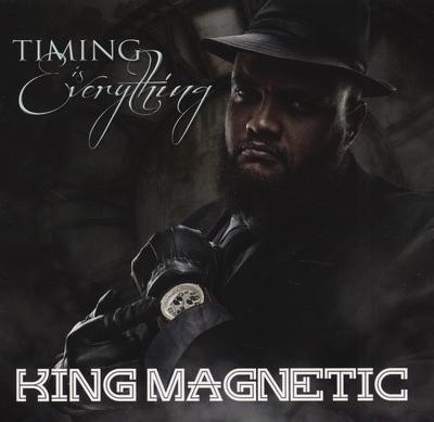 King Magnetic – Timing Is Everything (2015) (iTunes)