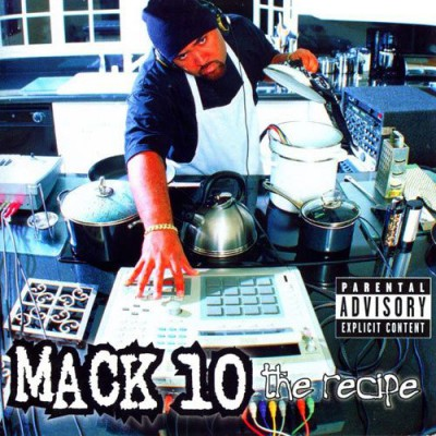 Mack 10 - The Recipe (1998)