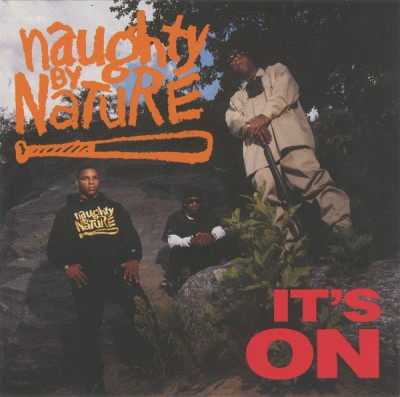 Naughty By Nature – It's On (CDM) (1993) (FLAC + 320 kbps)