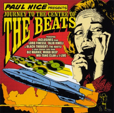 Paul Nice – Journey To The Centre Of The Beats (CD) (2004) (FLAC + 320 kbps)