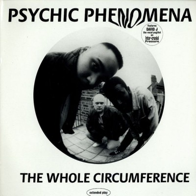 Psychic Phenomena - The Whole Circumference EP 1997 (Cover)