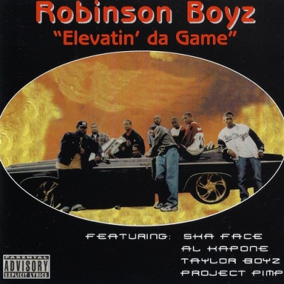 Robinson Boyz - Elevatin' Da Game (2000)