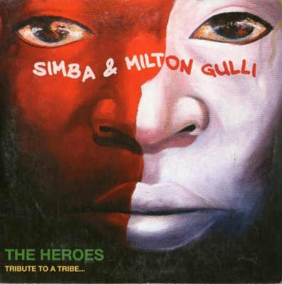 Simba & Milton Gulli – The Heroes (Tribute To A Tribe…) (CD) (2013) (FLAC + 320 kbps)