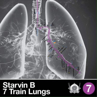 Starvin B – 7 Train Lungs (2015) (iTunes)
