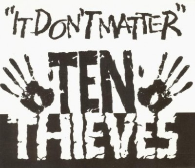 Ten Thieves - It Don't Matter (Cover)