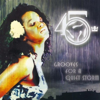 The 45 King - Grooves For A Quiet Storm