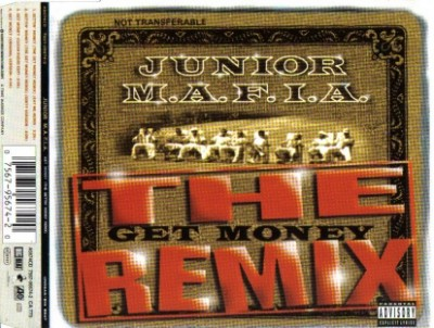 Junior M.A.F.I.A. – Gettin' Money (The Get Money Remix) (EU CDS) (1996) (FLAC + 320 kbps)