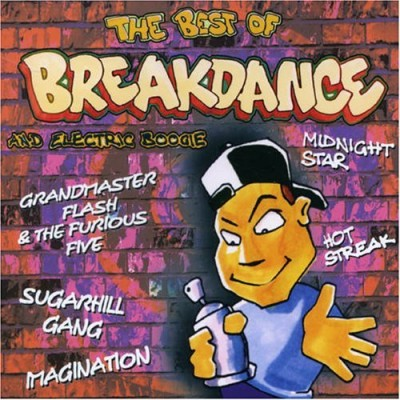 Various Artists - The Best of Breakdance an Electric Boogie