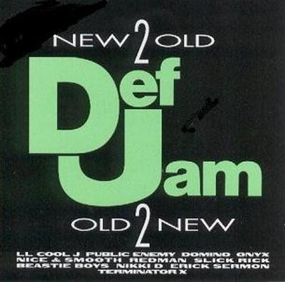 Various - Def Jam- New 2 Old - Old 2 New