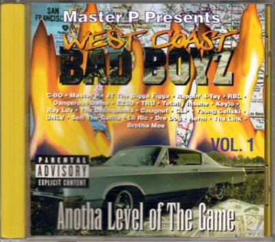 Master P Presents – West Coast Bad Boyz I: Anotha Level Of The Game (CD) (1994) (FLAC + 320 kbps)