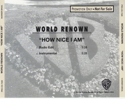 World Renown - How Nice I Am (Back)