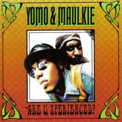 Yomo & Maulkie – Are U Xperienced? (CD) (1991) (FLAC + 320 kbps)