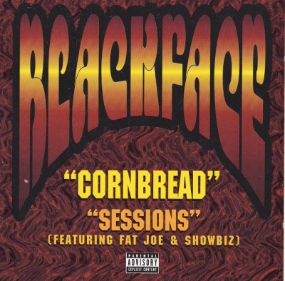 Blackface - Cornbread - Sessions
