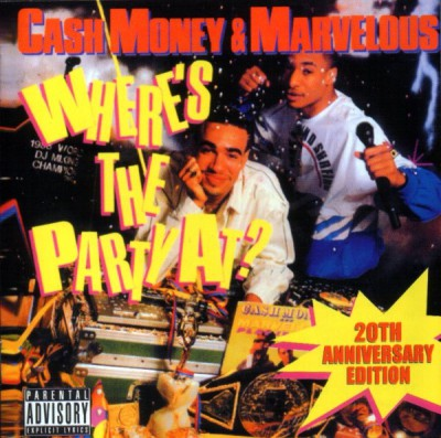 Cash Money & Marvelous – Where's The Party At? 20th Anniversary Edition (CD) (1988-2008) (FLAC + 320 kbps)