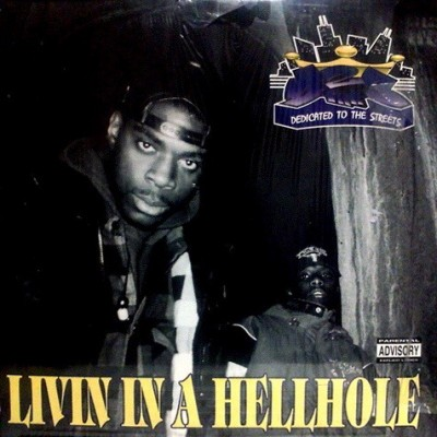 D 2 Tha S - Livin In A Hell Hole