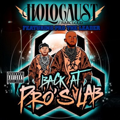 Holocaust & Pro The Leader - Back At Pros Lab