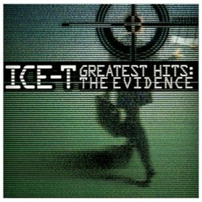 Ice-T - Greatest Hits  The Evidence