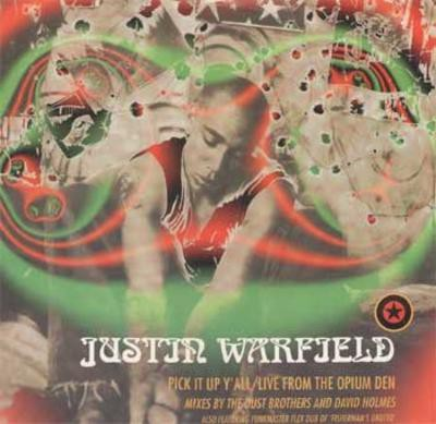 Justin Warfield - Pick It Up Y'All , Live From The Opium Den