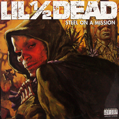 Lil 1/2 Dead – Steel On A Mission (CD) (1996) (FLAC + 320 kbps)