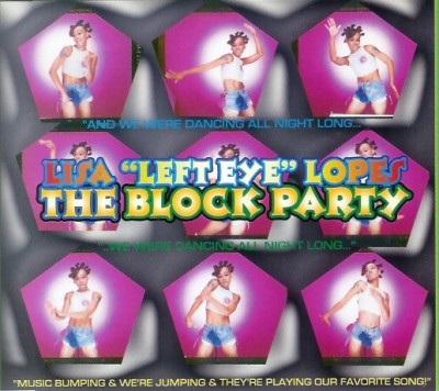 Lisa ''Left Eye'' Lopes - The Block Party (CDS)
