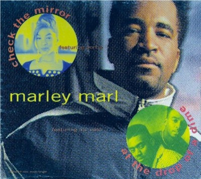 Marley Marl - Check The Mirror -bw- At The Drop Of A Dime
