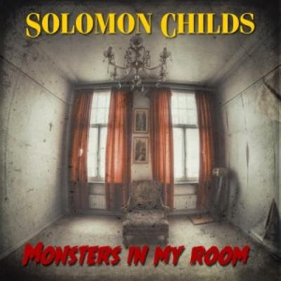 Solomon Childs – Monsters In My Room (WEB) (2015) (320 kbps)