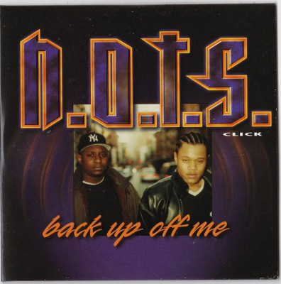 N.O.T.S. Click – Back Up Off Me (CDS) (1999) (320 kbps)