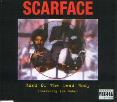 Scarface – Hand Of The Dead Body (CDS) (1994) (FLAC + 320 kbps)