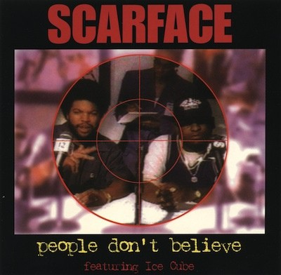 Scarface – People Don't Believe (Promo CDM) (1994) (320 kbps)