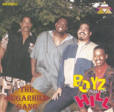 Sugarhill Gang - Boyz From Da Hill