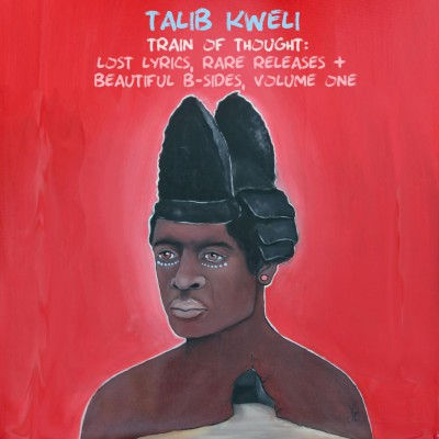 Talib Kweli - Train of Thought Lost Lyrics, Rare Releases & Beautiful B-Sides Vol.1 (2015)