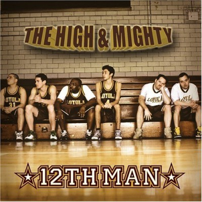 The High & Mighty - 12th Man