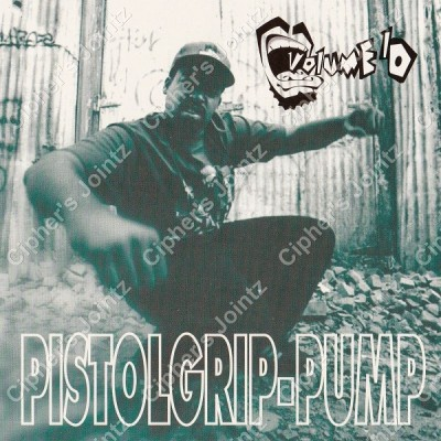 Volume 10 – Pistolgrip-Pump (Promo CDS) (1993) (FLAC + 320 kbps)