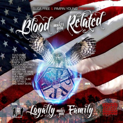 Suga Free & Pimpin Young – Blood Makes You Related, Loyalty Makes You Family: Full Dose (WEB) (2015) (320 kbps)