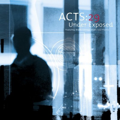 00-Acts-29 - Under Exposed