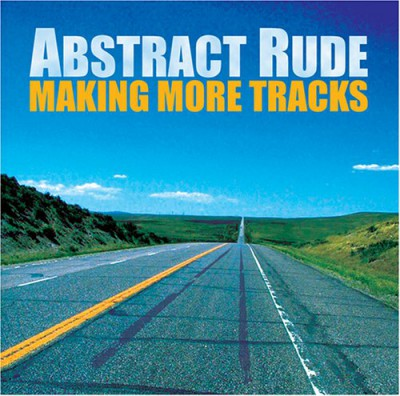 Abstract Rude - Making more Tracks