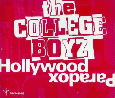 College Boyz - Hollywood Paradox (Back)