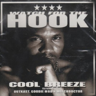 Cool Breeze - Watch For The Hook (CDM)