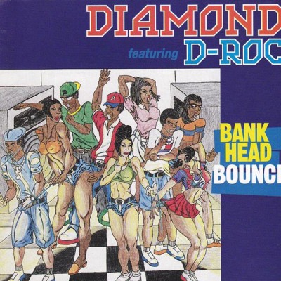 Diamond Featuring D-Roc - Bankhead Bounce
