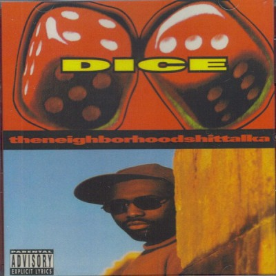 Dice - Theneighborhoodshittalka (1996)