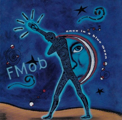 F-Mob - Once In A Blue Moon
