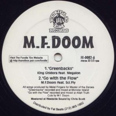 MF DOOM – Greenbacks / Go With The Flow (VLS) (1997) (FLAC + 320 kbps)
