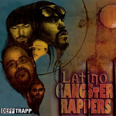Latino Gangster Rappers - TRAPP