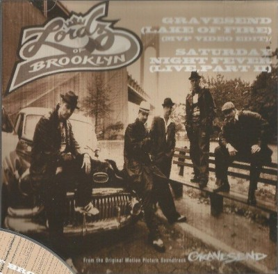Lordz Of Brooklyn – Gravesend (Lake Of Fire) / Saturday Night Fever (Live Part 2) (Promo CDS) (1997) (320 kbps)