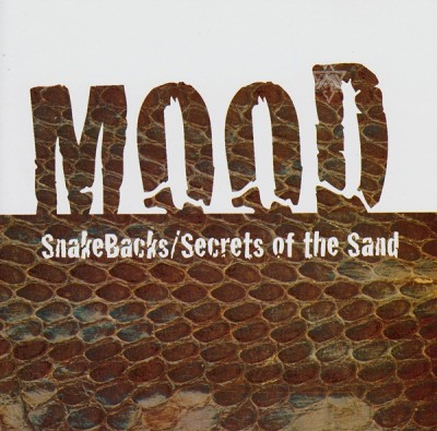 Mood - Snakebacks - Secrets Of The Sand