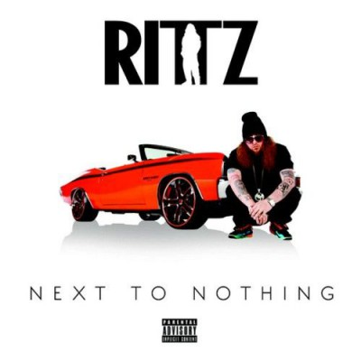 Rittz – Next To Nothing (CD) (2014) (FLAC + 320 kbps)