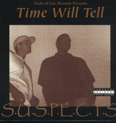 S.U.S.P.E.C.T.S - Time Will Tell